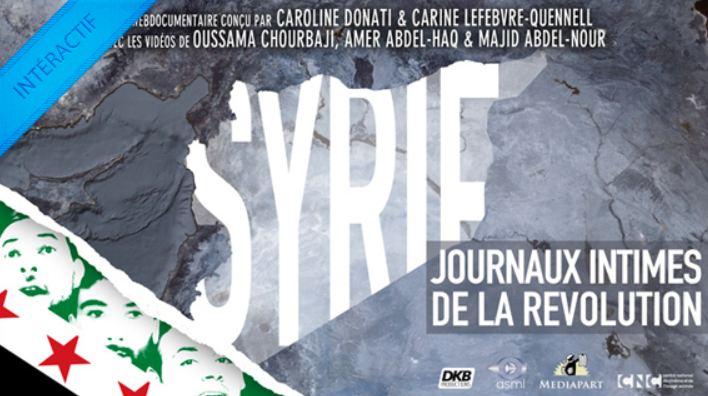 Le webdocumentaire « Syrie, journaux intimes de la Révolution
